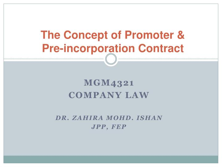 the concept of promoter pre incorporation contract n.