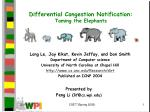 Differential Congestion Notification: Taming the Elephants