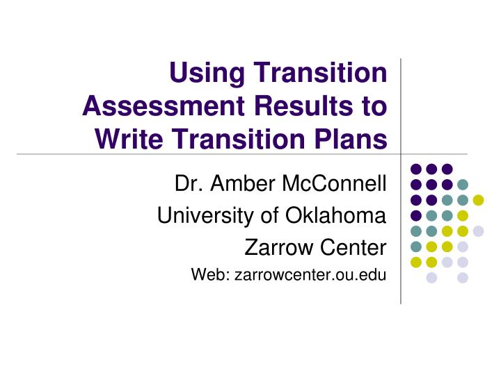 using transition assessment results to write transition plans n.