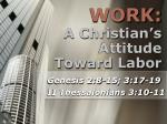 A Christian's Attitude Toward Labor