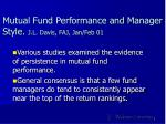 Mutual Fund Performance and Manager Style. J.L. Davis, FAJ, Jan/Feb 01