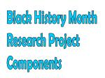 Black History Month Research Project Components