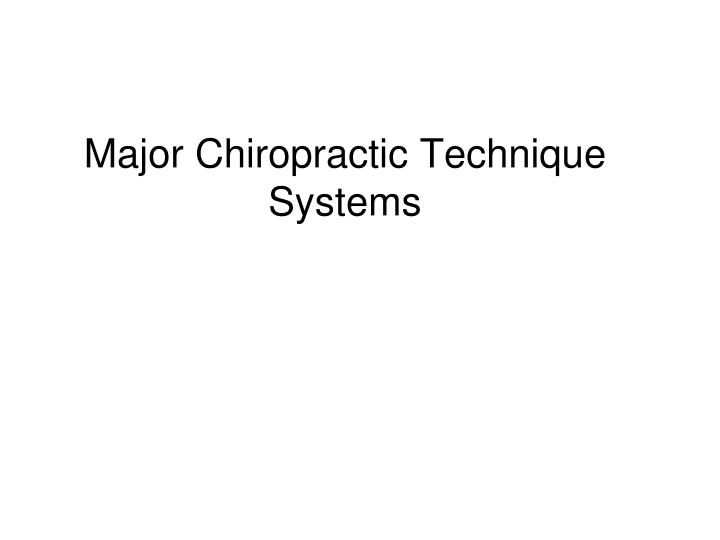 major chiropractic technique systems n.