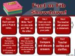 Fact or Fib Showdown !