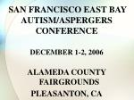 SAN FRANCISCO EAST BAY AUTISM/ASPERGERS CONFERENCE