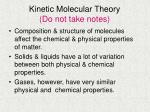 Kinetic Molecular Theory (Do not take notes)