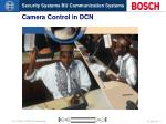 Camera Control in DCN