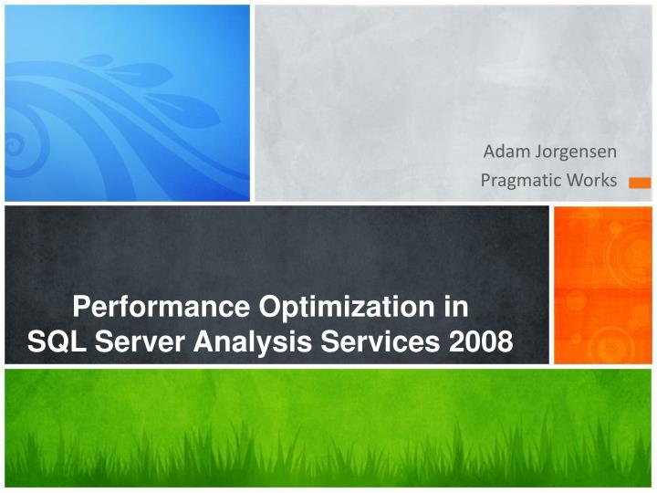 performance optimization in sql server analysis services 2008 n.