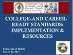 COLLEGE-AND CAREER-READY STANDARDS: IMPLEMENTATION & RESOURCES