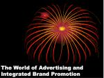 The World of Advertising and Integrated Brand Promotion