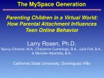 Parenting Children in a Virtual World: How Parental Attachment Influences Teen Online Behavior