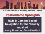 RGB-D Camera Based Navigation for the Visually Impaired Young Hoon Lee, Gérard Medioni