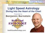 Light Speed Astrology Diving Into the Heart of the Chart