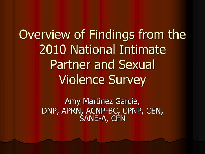 overview of findings from the 2010 national intimate partner and sexual violence survey n.