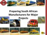 Preparing South African Manufacturers for Major Projects