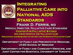 Integrating  Palliative Care into National AIDS Standards