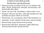 Control of microbial growth: Sterilization and disinfectants