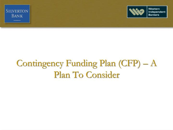 contingency funding plan cfp a plan to consider n.