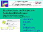Biosafety Status and Prospects