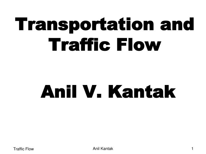 transportation and traffic flow n.