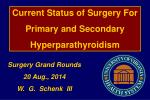 Current Status of Surgery For Primary and Secondary Hyperparathyroidism