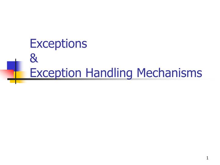 exceptions exception handling mechanisms n.