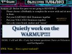 WARM UP : Before the quest we are going to REVIEW 