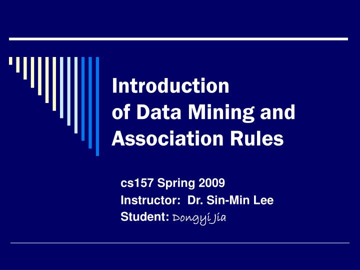 introduction of data mining and association rules n.