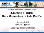 Adoption of  XBRL  Gets Momentum  in  Asia Pacific