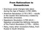 From Rationalism to Romanticism