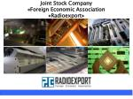 Joint Stock Company « Foreign Economic Association  « Radioexport »