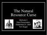 The Natural Resource Curse