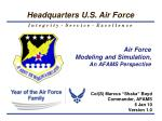 Air Force Modeling and Simulation, An AFAMS Perspective