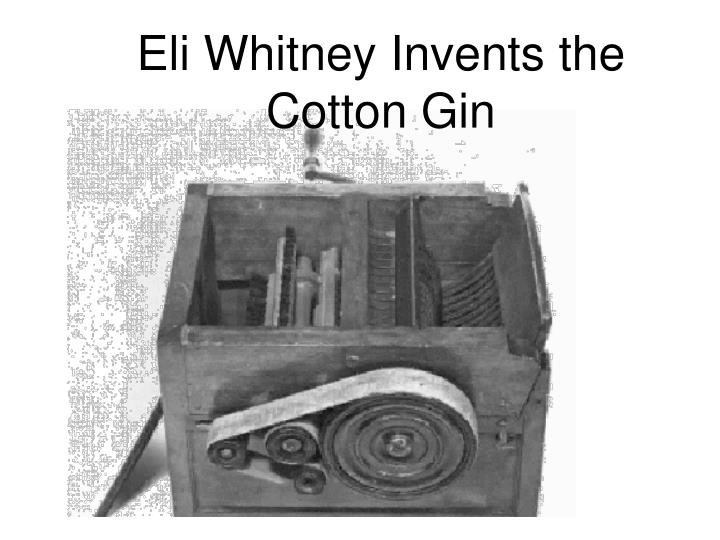 eli whitney invents the cotton gin n.