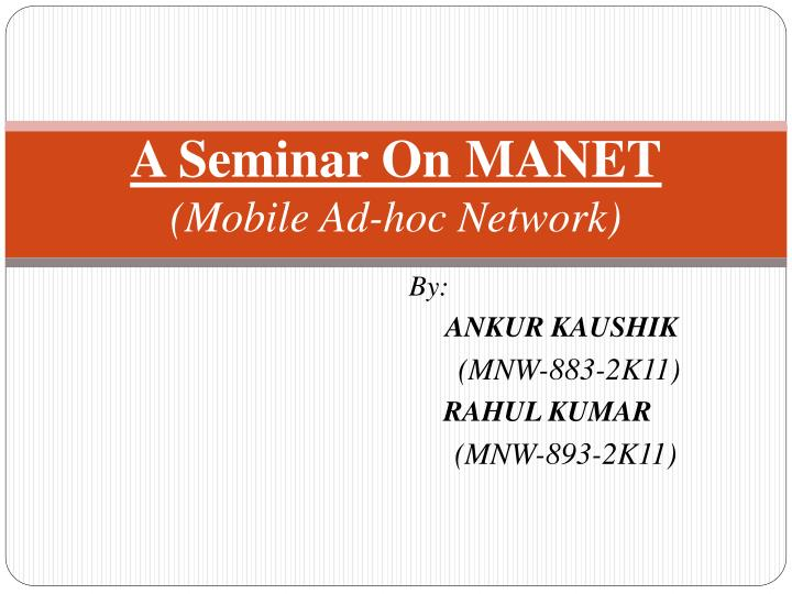 a seminar on manet mobile ad hoc network n.