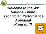 Welcome to the WV National Guard Technician Performance Appraisal Program!!!