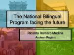 The National Bilingual Program facing the future