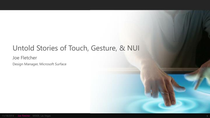 untold stories of touch gesture nui n.