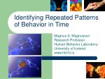 Identifying Repeated Patterns of Behavior in Time