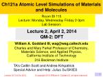Ch121a Atomic Level Simulations of Materials and Molecules