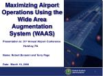 Maximizing Airport Operations Using the Wide Area Augmentation System (WAAS)