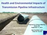 Health and Environmental Impacts of Transmission Pipeline Infrastructure
