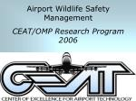 Airport Wildlife Safety Management CEAT/OMP Research Program 2006