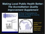 Making Local Public Health Better:  The Accreditation Quality Improvement Supplement