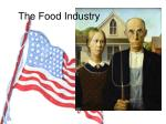 The Food Industry