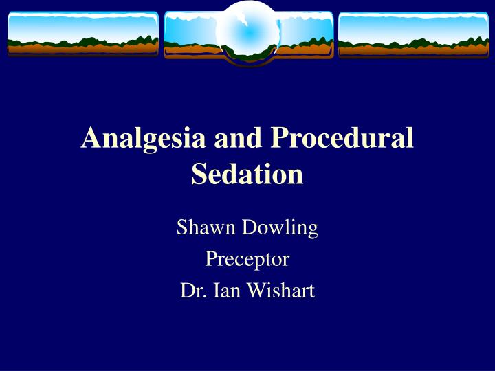 analgesia and procedural sedation n.
