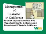 Management of  E-Waste  in California