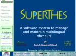 A software system to manage and maintain multilingual thesauri
