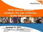 WVE Climate Resilient initiative, the case of Humbo-Soddo AR projects