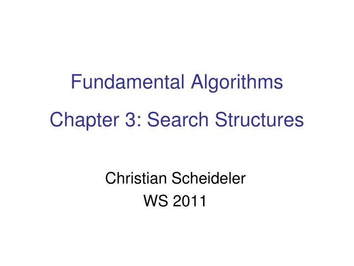 fundamental algorithms chapter 3 search structures n.